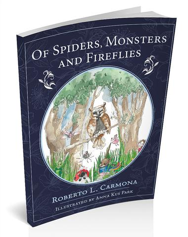 Of Spiders, Monsters and Fireflies
