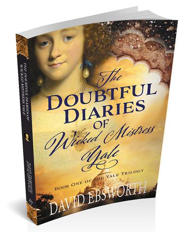 The Doubtful Diaries of Wicked Mistress Yale