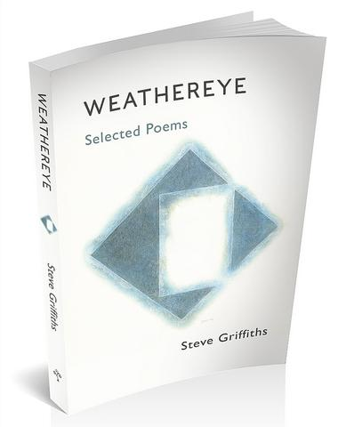 3d book cover image for weathereye selected poems by Steve Griffiths