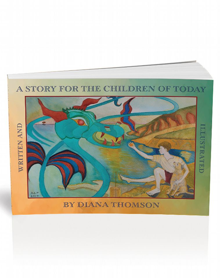 A Story for the Children of Today [Hardback]