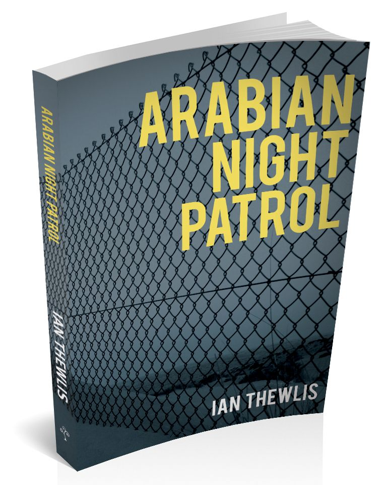3d book cover for Arabian night patrol by Ian Thewlis