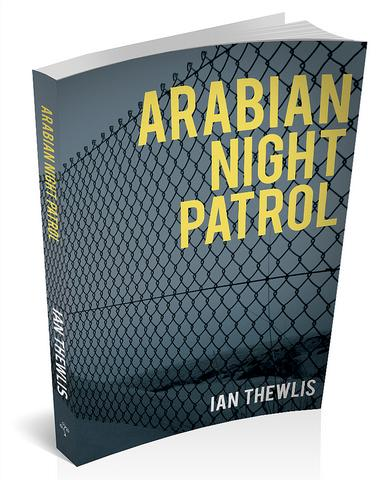 3d book cover for Arabian night patrol by Ian Thewlis