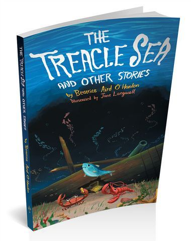 The Treacle Sea & Other Stories