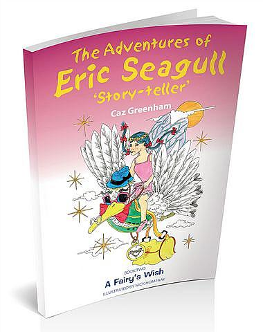 The Adventures of Eric Seagull 'Story-teller' Book 2