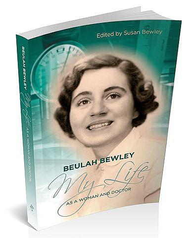 Beulah Bewley: My Life as a Woman and Doctor