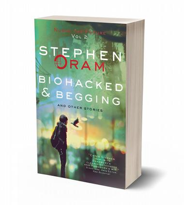 3d cover image for biohacked and begging near future fictions Stephen Oram