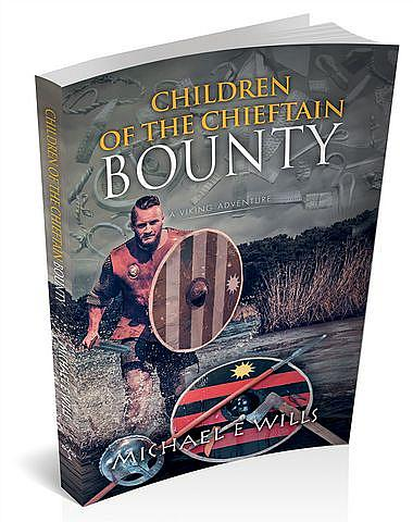 Children of the Chieftain: Bounty
