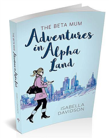 The Beta Mum: Adventures in Alpha Land
