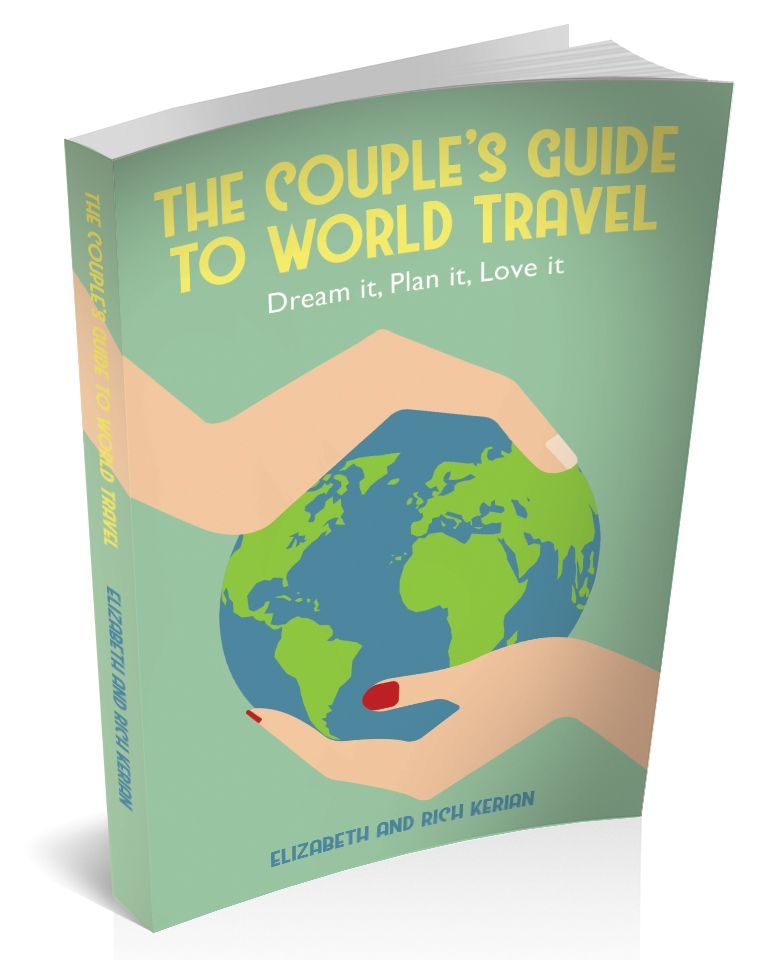 The Couple's Guide to World Travel