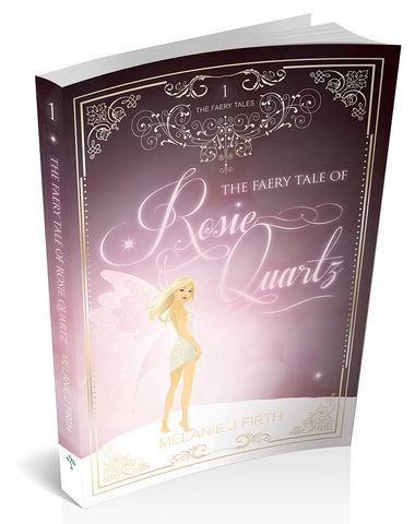 The Faery Tale of Rosie Quartz