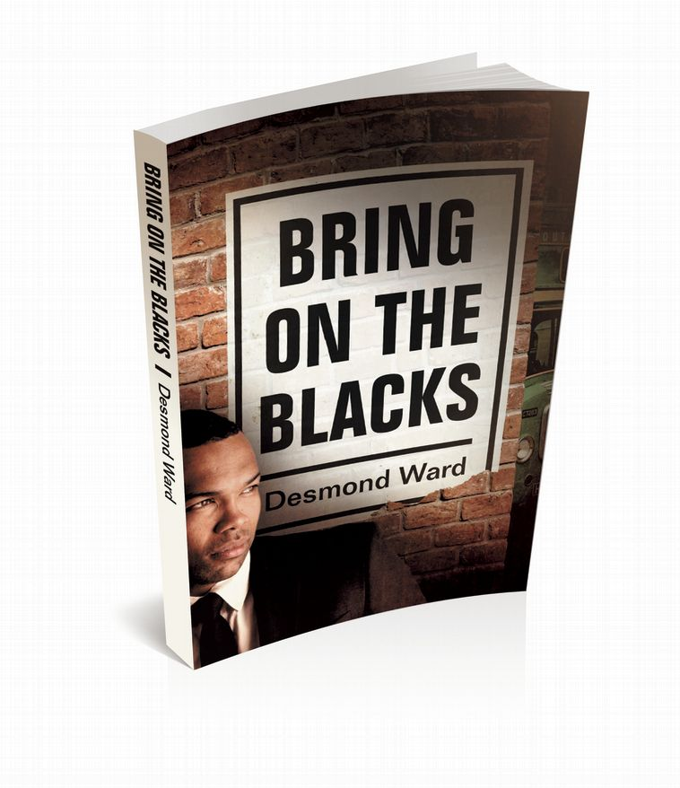 Bring on the Blacks [New Edition]