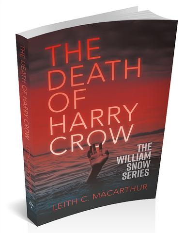 3d book cover for the death of harry crow by Leith c macarthur