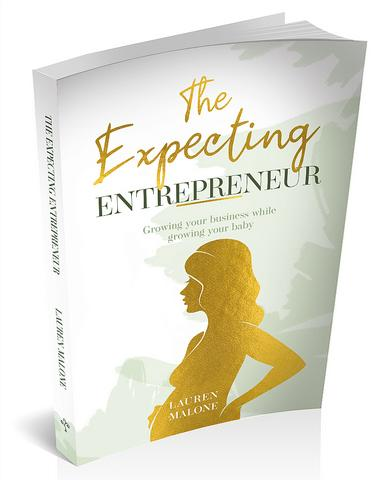 The Expecting Entrepreneur