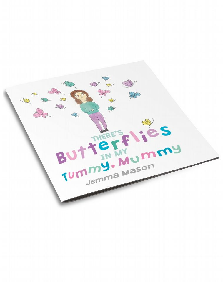 There's Butterflies in My Tummy, Mummy