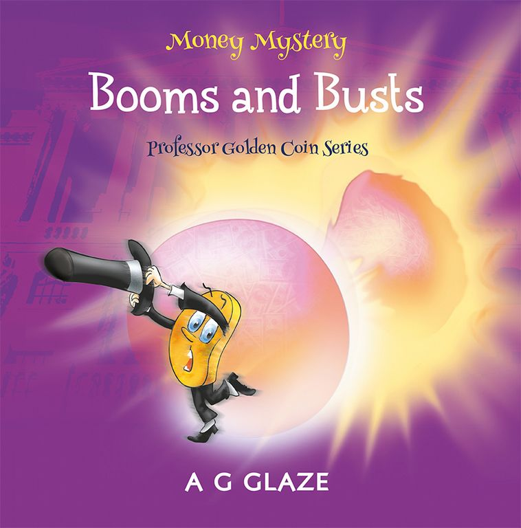 Money Mystery: Booms and Busts