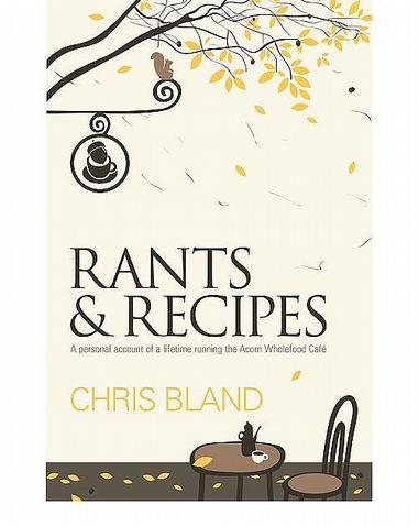Rants and Recipes