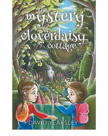 The Mystery of Cloverdaisy Cottage
