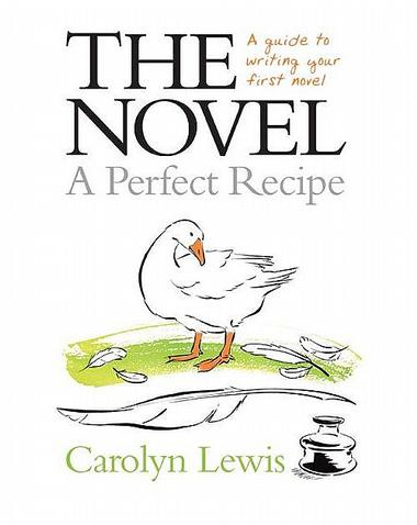 The Novel: A Perfect Recipe
