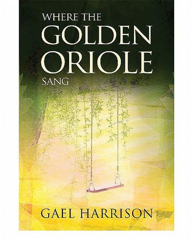 Where the Golden Oriole Sang